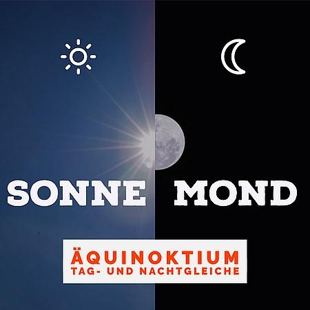 Äquinoktium: Tag- und Nachtgleiche