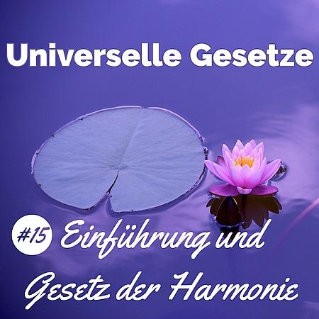 Universelle Gesetze Harmonie