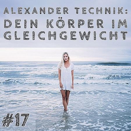 Alexander Technik Erfahrung