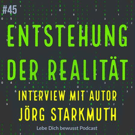Entstehung der Realität Starkmuth