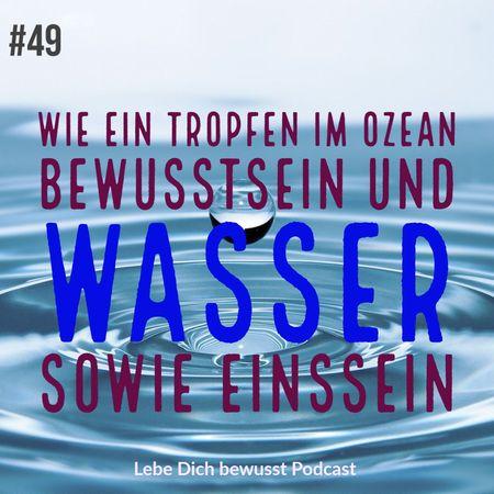 Wasser Bewusstsein Ozean