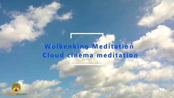 Wolkenkino Meditation